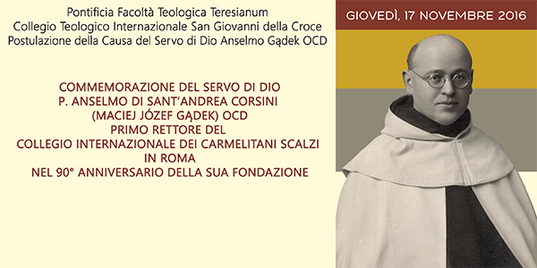 Commemoration for Fr Anselm of St Andrew Corsini on the 90th anniversary of the foundation of the International College of the Discalced Carmelites in Rome