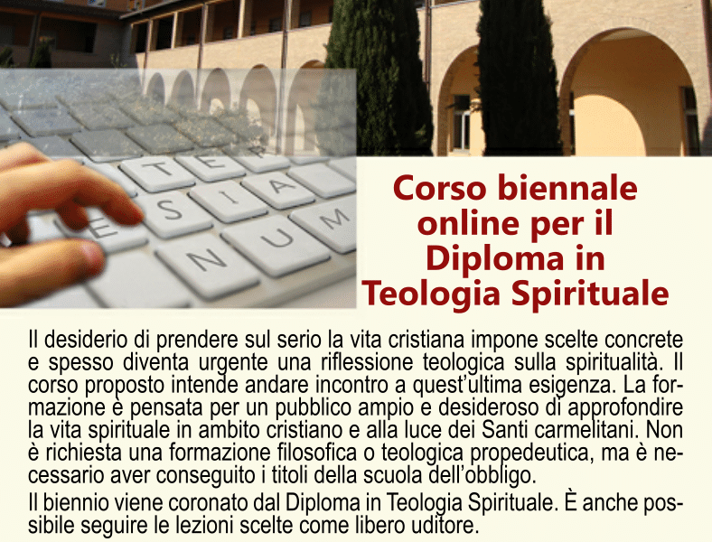 Corso biennale on line per il Diploma in Teologia Spirituale