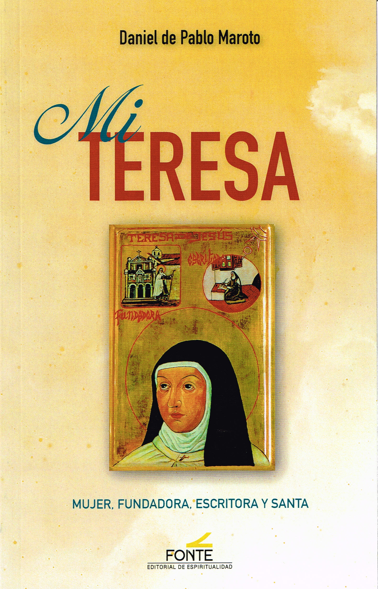 A new biography in Spanish on Saint Teresa of Jesus